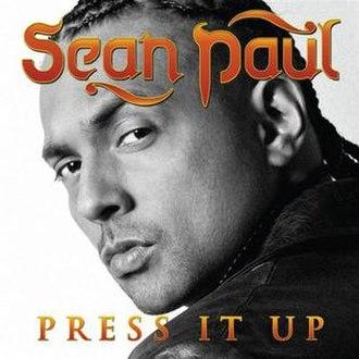 Press It Up - Image: Sean Paul Press It Up