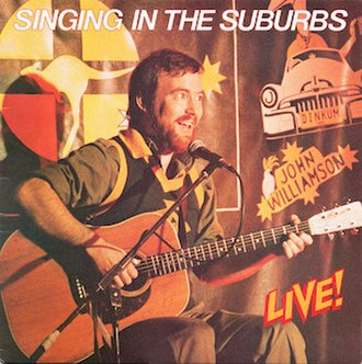 Singing in the Suburbs - Image: Singing in the Suburbs by John Williamson