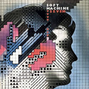 Seven (Soft Machine album) - Image: Soft machine seven