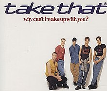 Take That - Why Can't I Wake Up with You (studio acapella)