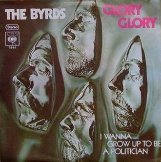 Glory, Glory (Lay My Burden Down) - Image: The Byrds Glory Glory