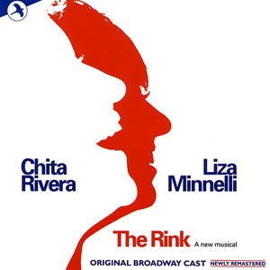 The Rink (musical) - Original Recording