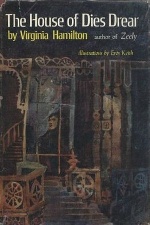 The House of Dies Drear - Image: The House of Dies Drear (Virginia Hamilton novel) cover