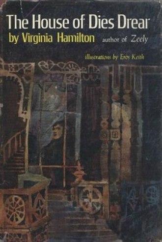 The House of Dies Drear - Image: The House of Dies Drear (Virginia Hamilton novel) cover