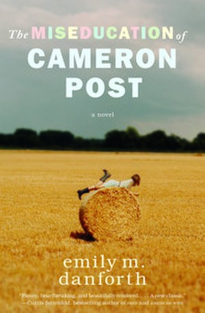 The Miseducation of Cameron Post - Image: The Miseducation of Cameron Post (novel)