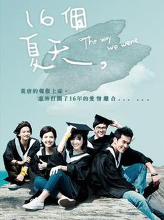 <i>The Way We Were</i> (2014 TV series) 2014 Taiwanese television series