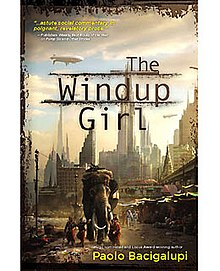 The Windup Girl (Paolo Bacigalupi novel - cover art).jpg