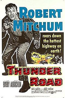 <i>Thunder Road</i> (1958 film) 1958 film by Arthur Ripley