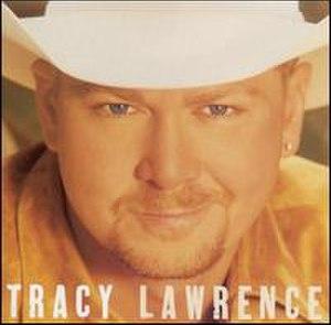 Tracy Lawrence (album) - Image: Tracyalbum
