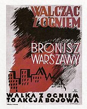 "Warsaw Uprising poster: ""Fighting Fires - You Defend Warsaw. Firefighting is a Military Operation""."