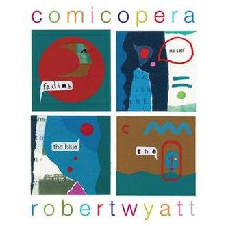 Comicopera - Image: Wyatt comicopera cover