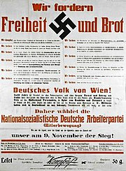 "NSDAP election poster in Vienna in 1930. Translation: ""We demand freedom and bread""."