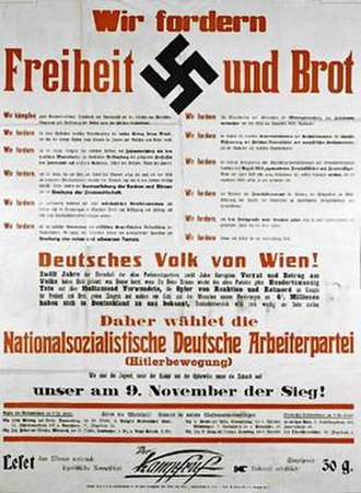 "Nazi Party - Nazi Party election poster used in Vienna in 1930 (translation: ""We demand freedom and bread"")"