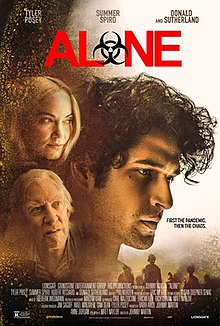 Alone 2020 USA Johnny Martin Tyler Posey Summer Spiro Donald Sutherland  Horror, Thriller
