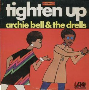 Tighten Up (Archie Bell & the Drells album) - Image: Archiebellandthedrel lstightenup