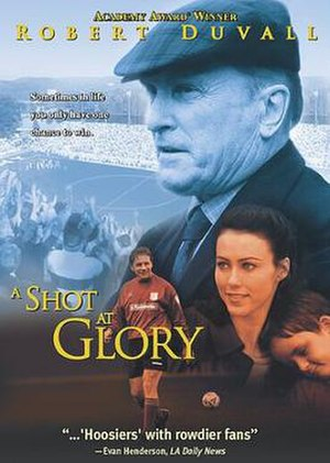 A Shot at Glory - Film poster for A Shot at Glory