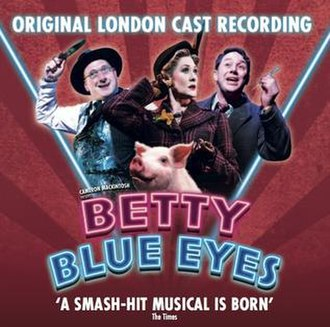 Betty Blue Eyes - Image: Betty Blue Eyes (Cast Cd)