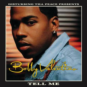 Tell Me (Bobby Valentino song) - Image: Bobby Valentino Tell Me