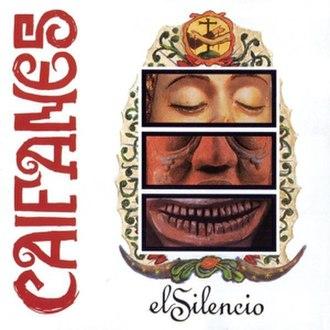 El Silencio (album) - Image: Caifanes El Silencio