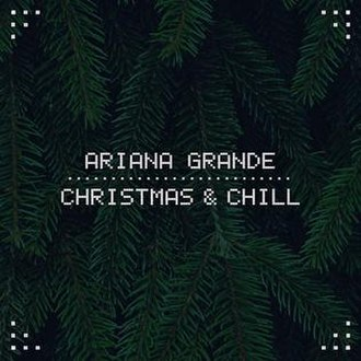 Christmas & Chill - Image: Christmas and Chill
