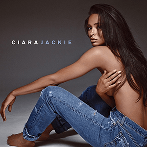 Jackie (Ciara album) - Image: Ciara Jackie (Official Album Cover)