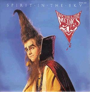 Spirit in the Sky - Image: Doctor and the Medics Spirit in the Sky
