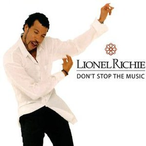 Don't Stop the Music (Lionel Richie song) - Image: Don't Stop the Music (Lionel Richie song)