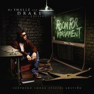 Room for Improvement (mixtape) - Image: Drake Room for Improvement cover