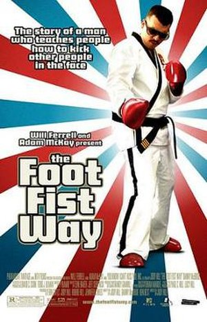 The Foot Fist Way - Theatrical release poster