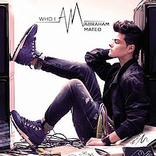 Front cover of Who I Am by Abraham Mateo.jpg