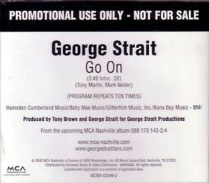 Go On (George Strait song) - Image: Go On George Strait cover