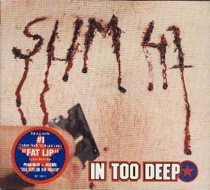 In Too Deep (Sum 41 song) - Image: Intoodeep DJCD