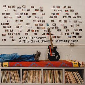 The Park Avenue Sobriety Test - Image: Joel Plaskett The Park Avenue Sobriety Test