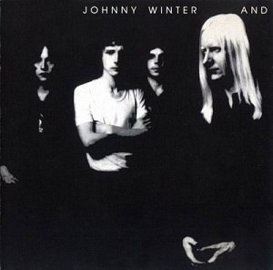Johnny Winter And - Image: Johnny Winter And