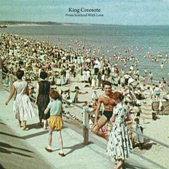 From Scotland with Love - Image: King Creosote From Scotland