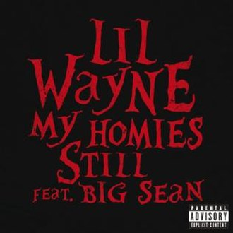 My Homies Still - Image: Lil Wayne My Homies Still single cover