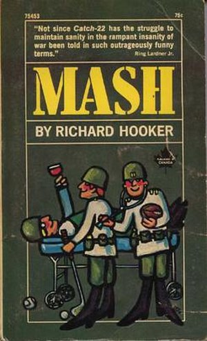 MASH: A Novel About Three Army Doctors - Cover to paperback edition (Pocket Books, 1969)