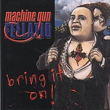 Machine Gun Fellatio - Bring It On! Coverart.jpg