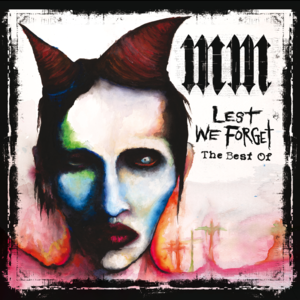 Lest We Forget: The Best Of - Image: Marilyn Manson Lest We Forget