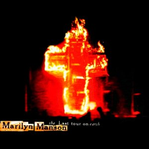 The Last Tour on Earth - Image: Marilyn Manson The Last Tour On Earth cover
