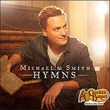 Michael W. Smith - Hymns 2014