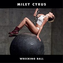 """wrecking balls"" by miley cyrus"