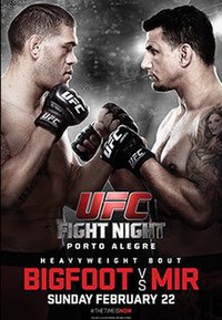 A poster or logo for UFC Fight Night: Bigfoot vs. Mir.