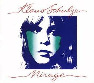 Mirage (Klaus Schulze album) - Image: Mirage Klaus Schulze Album
