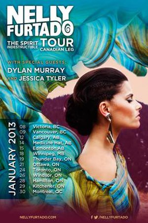 The Spirit Indestructible Tour - Image: Nelly Furtado The Spirit Indestructible Tour 2013 poster