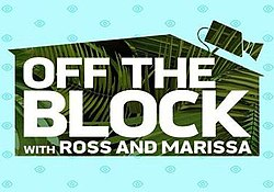 Off the Block with Ross and Marissa - Wikipedia