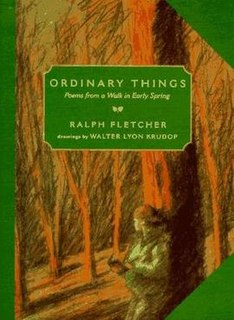 <i>Ordinary Things: Poems from a Walk in Early Spring</i>