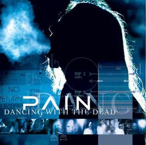 Dancing with the Dead - Image: Pain dancing with the dead