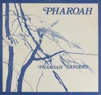 Pharoah (album) - Image: Pharoah (album)
