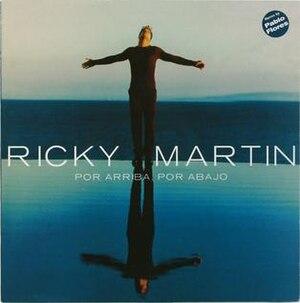 Por Arriba, Por Abajo - Image: Por Arriba, Por Abajo single by Ricky Martin